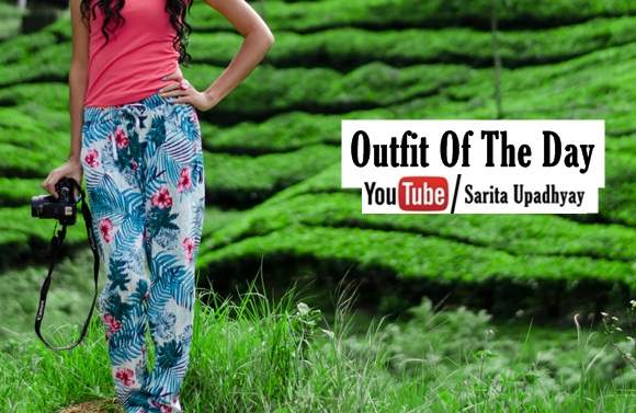 Indian Youtuber Outfit of the Day