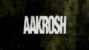 Aakrosh (2010)