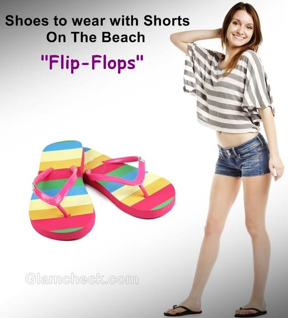 shoes wear with shorts filp flops