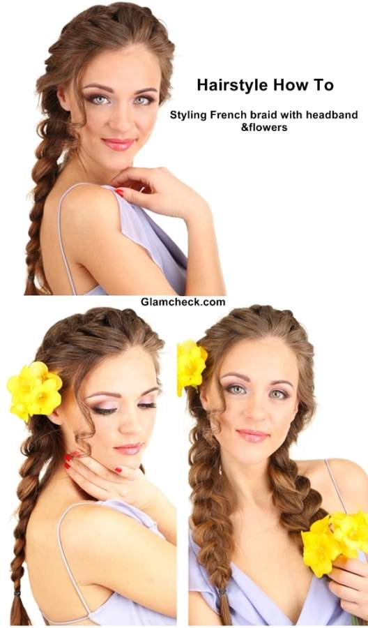 3 ways of Styling French braid with flowers