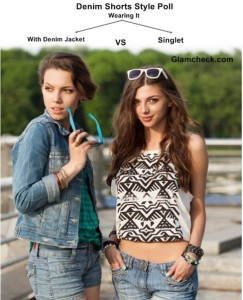 Denim Shorts Style Poll – Wearing It with Denim Jacket VS Singlet
